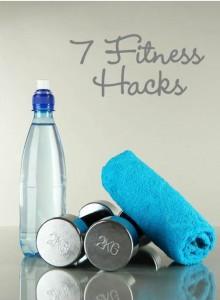 7 fitness hacks